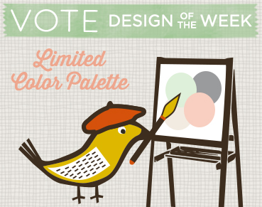 Vote for Limited Color Palette: gray, cream, cucumber, and peach Designs
